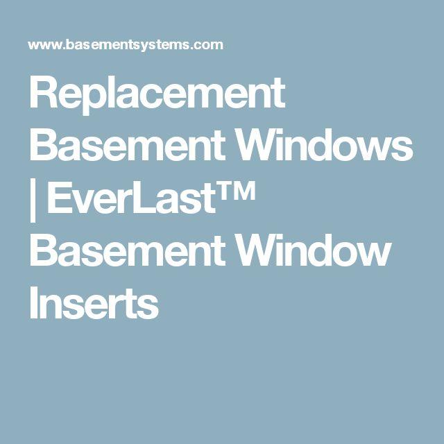 Best 25 replacement basement windows ideas on pinterest for Top 5 replacement windows