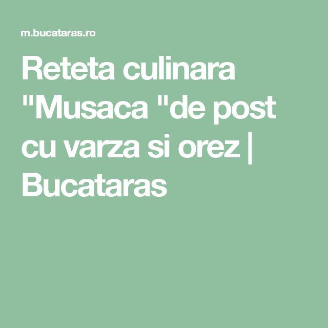 "Reteta culinara ""Musaca ""de post cu varza si orez | Bucataras"