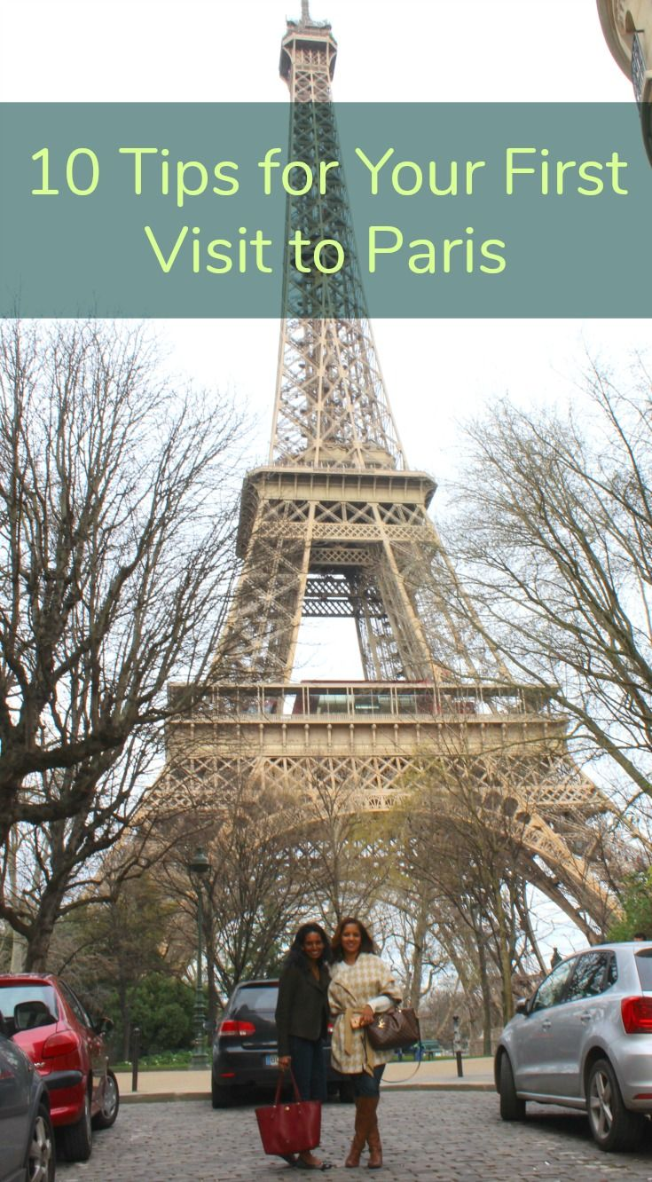10 Tips for Visiting Paris for the First Time