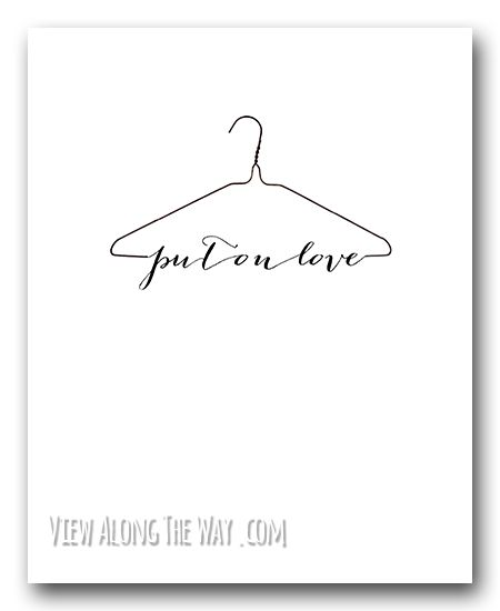 Free printable - put on love! Perfect in a closet, bathroom or girls room! LOVE THIS! Colossians 3:12-14