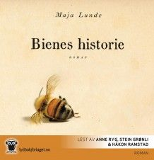 Bienes historie av Maja Lunde (Nedlastbar lydbok)