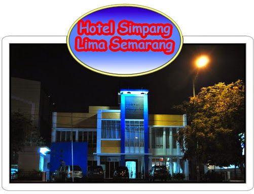 Informasi Lengkap tentang alamat, nomor kontak, fasilitas dan tarif hotel Simpang Lima Semarang