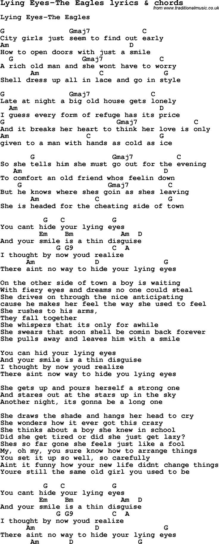 Love Song Lyrics for: Lying Eyes-The Eagles with chords for Ukulele, Guitar Banjo etc.