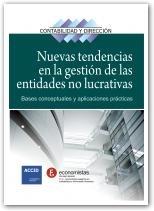 Nuevas tendencias en la gestión de las entidades no lucrativas.   -- Barcelona : Profit : ACCID, 2012