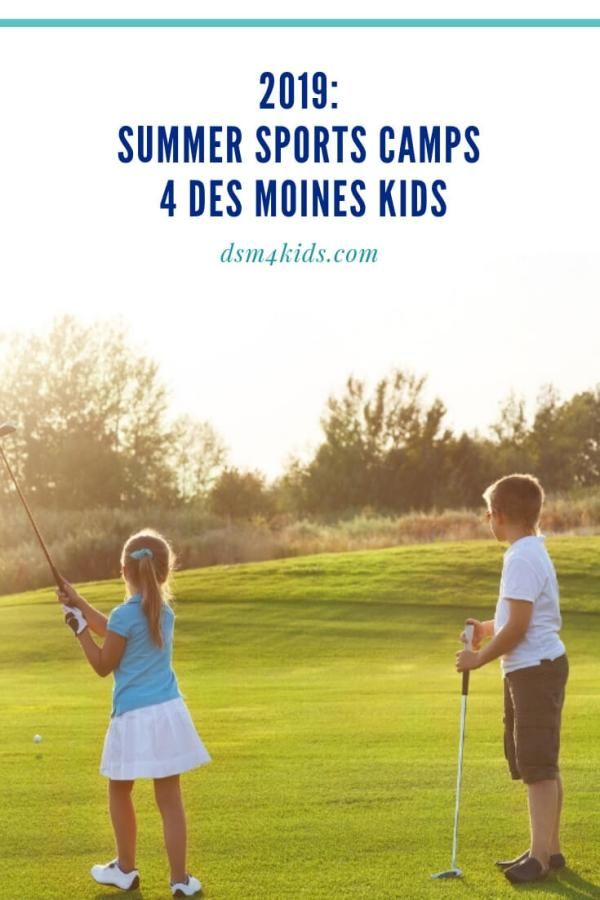 2019 Summer Sports Camps 4 Des Moines Kids Sports Camp Summer Sports Sports