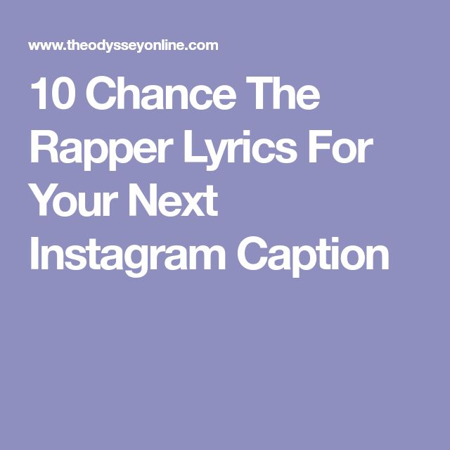 10 Chance The Rapper Lyrics For Your Next Instagram Caption
