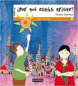 Por Que Estas Triste?: Violeta Monreal: 9788424131883: Amazon.com: Books