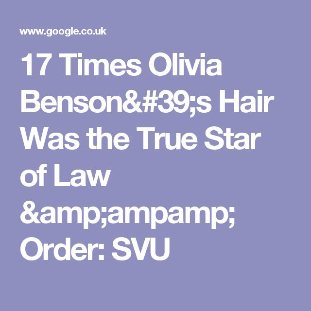 17 Times Olivia Benson's Hair Was the True Star of Law &ampamp; Order: SVU