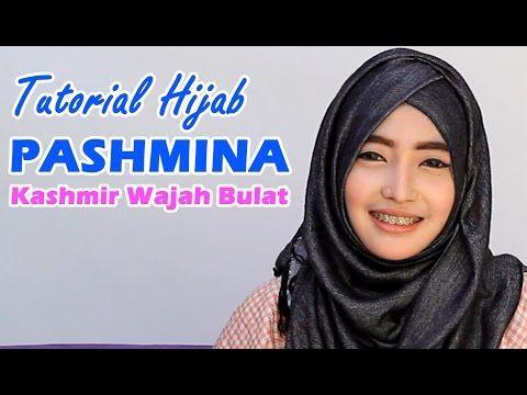 Tutorial Hijab Pashmina Kashmir Wajah Bulat - YouTube