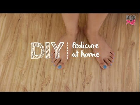 #POPxoDIY: How To Do Pedicure At Home - http://www.nailtech6.com/popxodiy-how-to-do-pedicure-at-home/