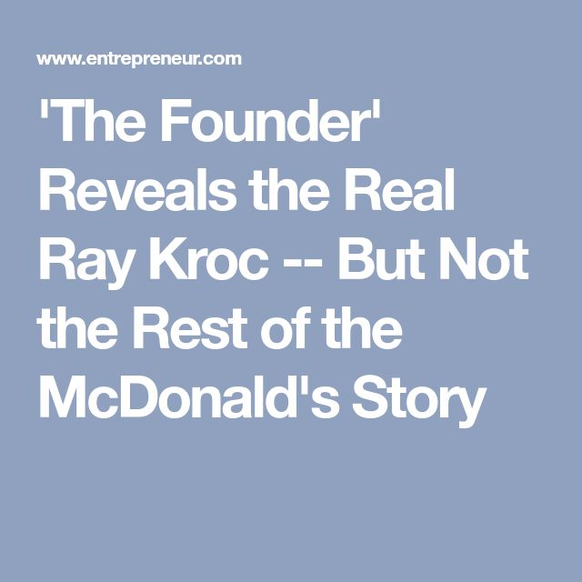 'The Founder' Reveals the Real Ray Kroc -- But Not the Rest of the McDonald's Story