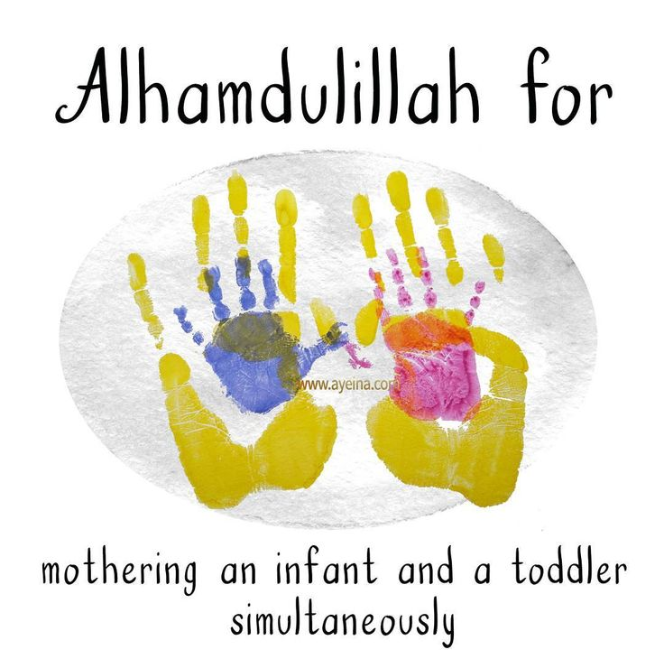 53. Alhamdulillah for mothering an infant and a toddler simultaneously. #AlhamdulilahForSeries