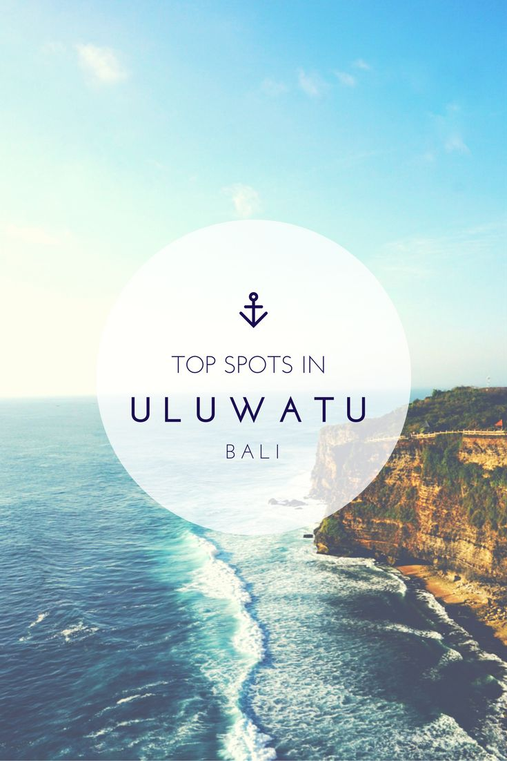 Top spots to check out in Uluwatu, Bali (Indonesia). The best cafe, beach, sunset views, and more!