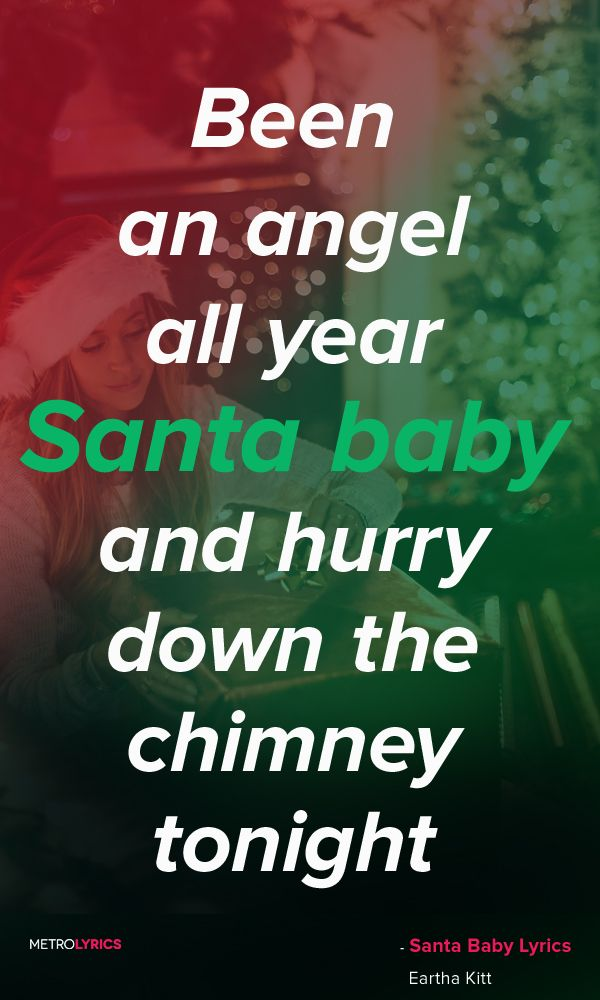 Eartha Kitt - Santa Baby Lyrics and Quotes  Santa baby, slip a sable under the tree for me Been an awful good girl Santa baby, and hurry down the chimney tonight #EarthaKitt #SantaBaby #Christmas #ChristmasSongs #christmascarols #jinglebells #Christmasmusic #holiday #Lyrics #Quotes