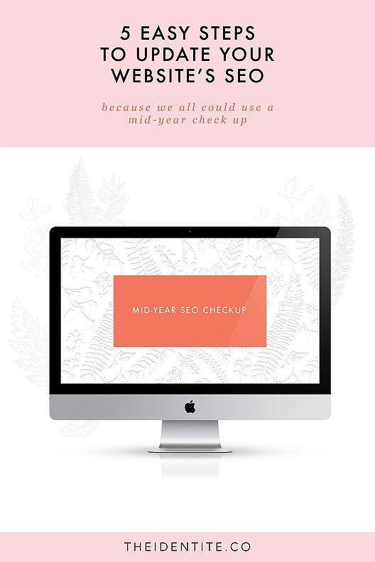 5 Steps to Update Your Website's SEO | Austin Branding + Web Designer | The Identité Collective