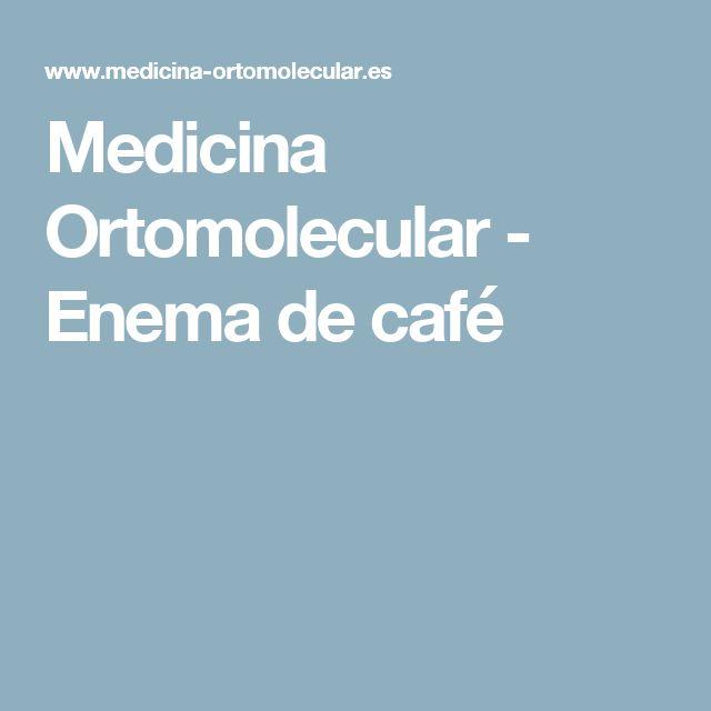 Medicina Ortomolecular - Enema de café