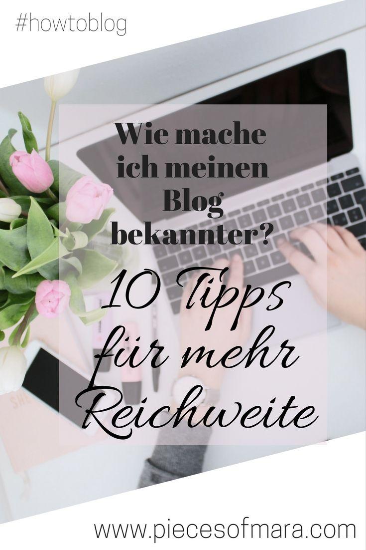 Der zweite Teil der #howtoblog Reihe ist da. Ich zeige euch 10 Tipps, wie ihr die Reichweite eures Blog steigern könnt. SEO, Social Media,..