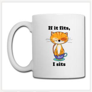 If It Fits, I Sits cute cat sitting in a teacup, printed both sides. $23.90 #cute #cat #internet #meme #coffemug #mug