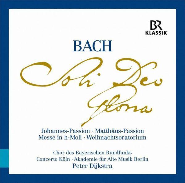 Bach: Soli Deo Gloria - Johannes-Passion; Matthäus-Passion; Messe in h-Moll; Weihnachtsoratorium