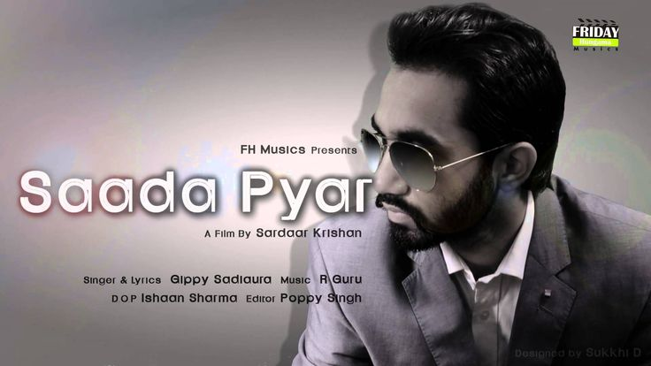 Watch Saada Pyar Official Motion Poster - Gippy Sadiaura - FH Musics