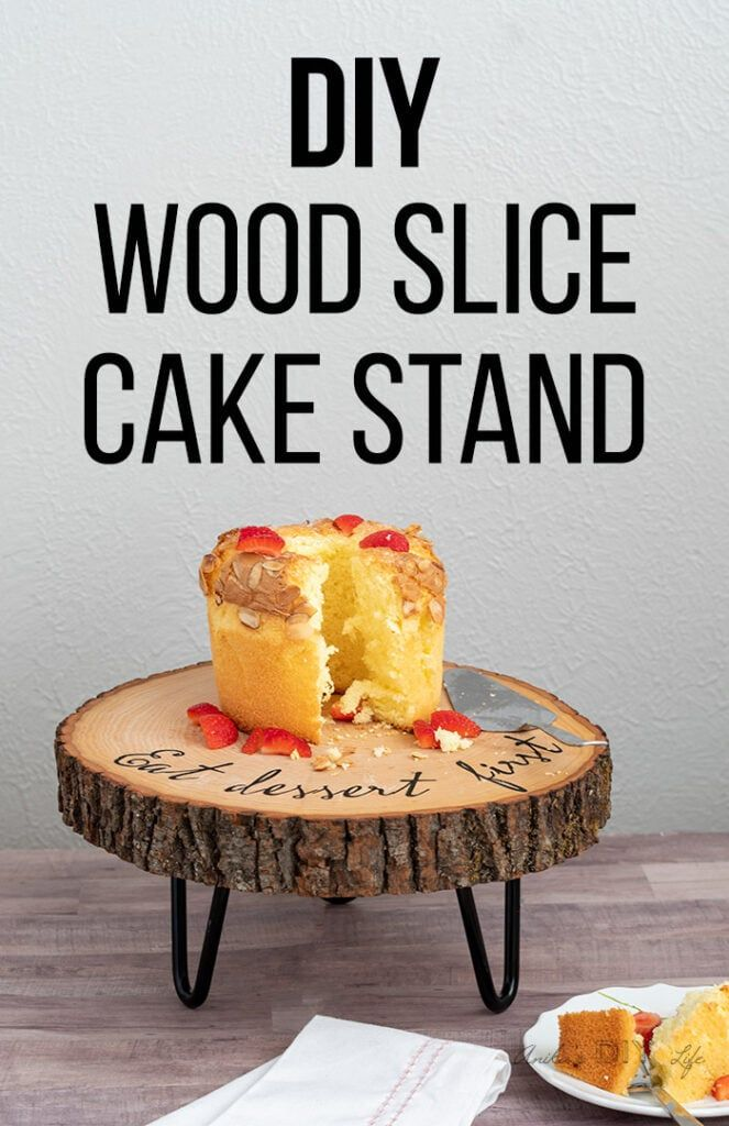 Diy Wood Slice Cake Stand With Images Wood Slice Cake Stand