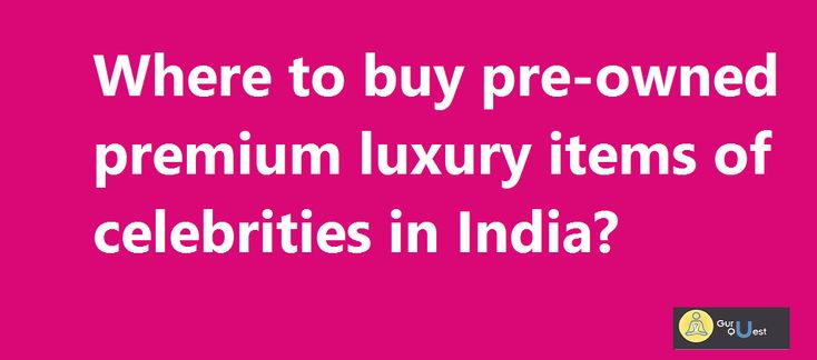 I am a big fan of premium luxury items like Gucci, Diesel, Hugo Boss, Giorgio Armani and lots of brands.  I am searching for a place or website to purchase pre-owned luxury India. It will be good luck if am able to find second hand designer clothes online India for confidential couture India.