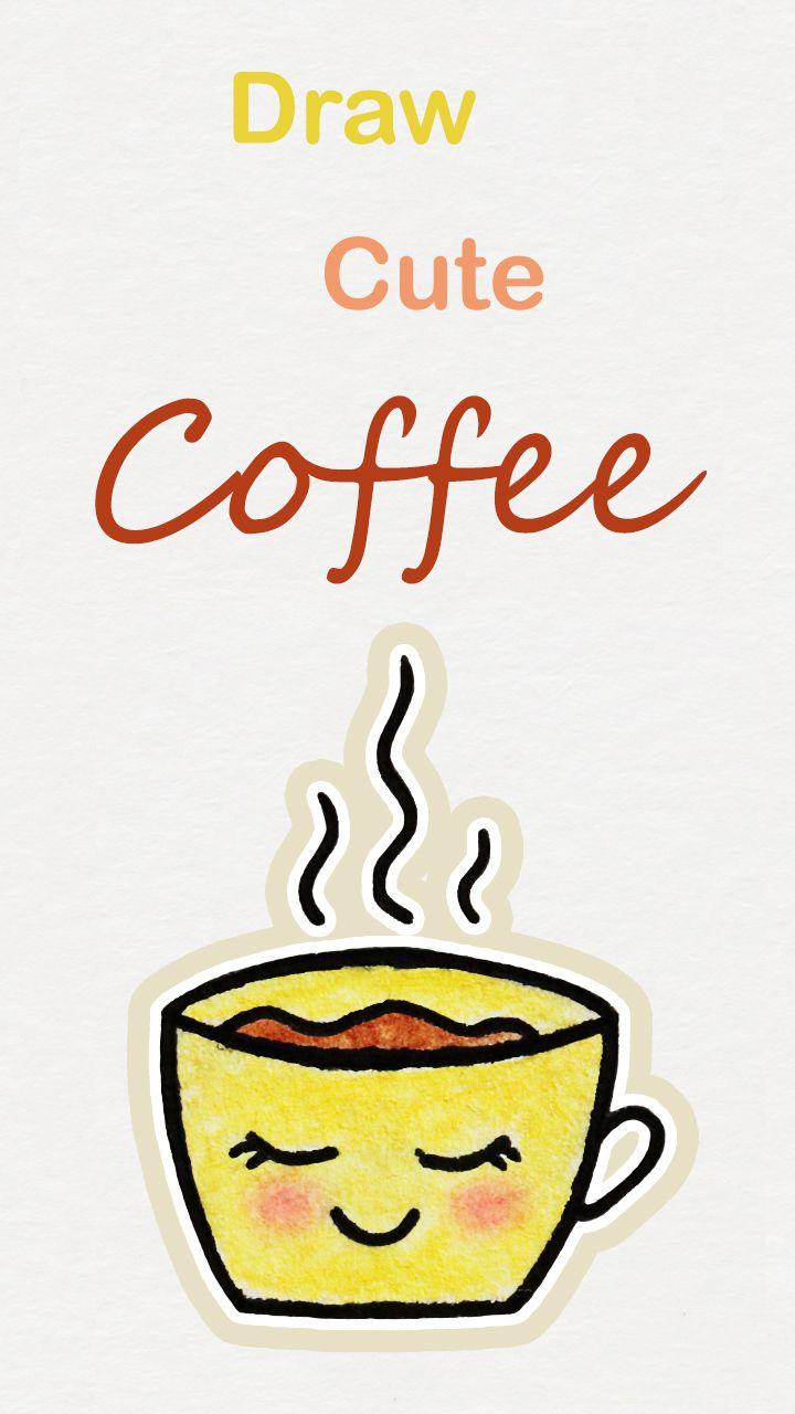 Learn How To Draw So Cute Coffee Easy Step By Step Kawaii