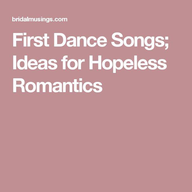First Dance Songs; Ideas for Hopeless Romantics