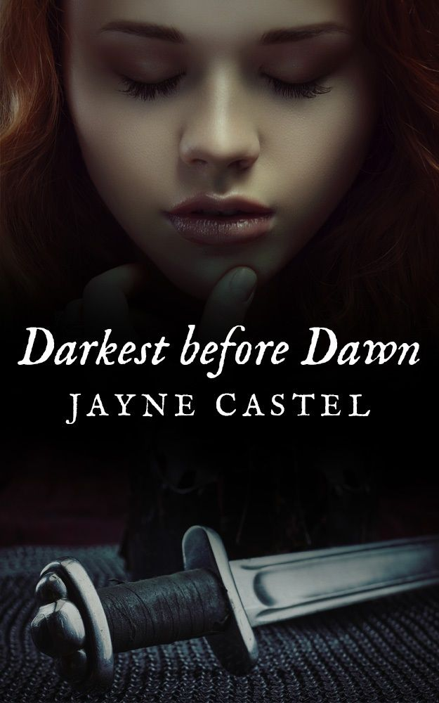 Cover reveal for my upcoming historical romance novel: Darkest before Dawn   www.jaynecastel.com