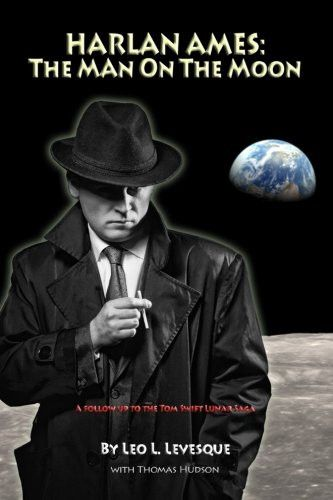 Harlan Ames: The Man on the Moon