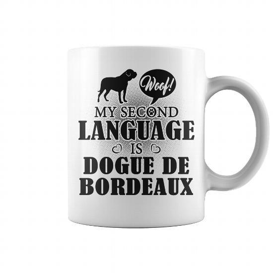 Woof My second language is Dogue de Bordeaux  #DogueDeBordeaux