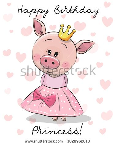 Happy Birthday Card with cute Princess Pig