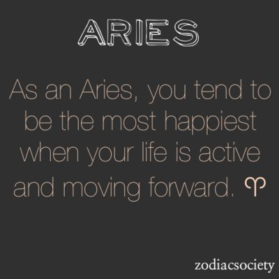 okay, most happiest is just awful english but this is definitely very true. i'm an aries to the core