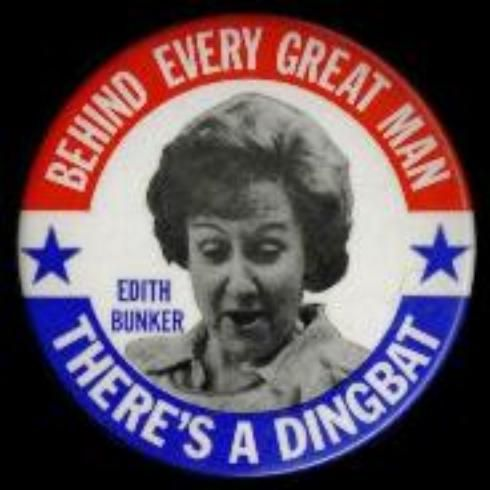 25262_BIG_Edith_Bunker_Dingbat_supports_Archie_Bunker_for_President ...