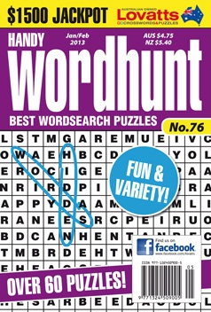 Handy Wordhunt - This magazine features 60 classic Wordhunt puzzles and 3 Monster Wordhunts. There are also cash prizes to be won in every issue!