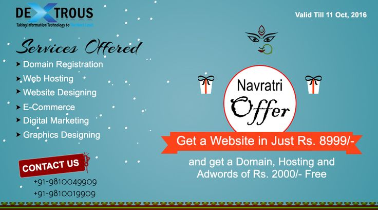 Dextrous infosolutions is happy to announce the special Navratri offer.  #Navratri Special #Offers Get a Website in Just Rs. 8999/- and Get a Domain, Hosting and Adwords of Rs.2000/- Free Vaild From 3rd Oct - 11th Oct 2016 Contact @ +91-9810049909, +91-9810019909,info@dextrousinfo.com (Limited period Offer) #NavratriSpecialOffers #NavratriOffer
