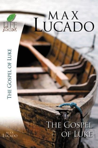 Life Lessons: The Gospel of Luke