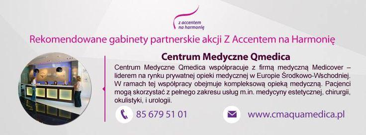 Jeśli mieszkacie w okolicy Białegostoku i szukacie sprawdzonego centrum medycznego - odwiedźcie Qmedicę. Jest to jeden z gabinetów rekomendowanych przez naszą akcję.