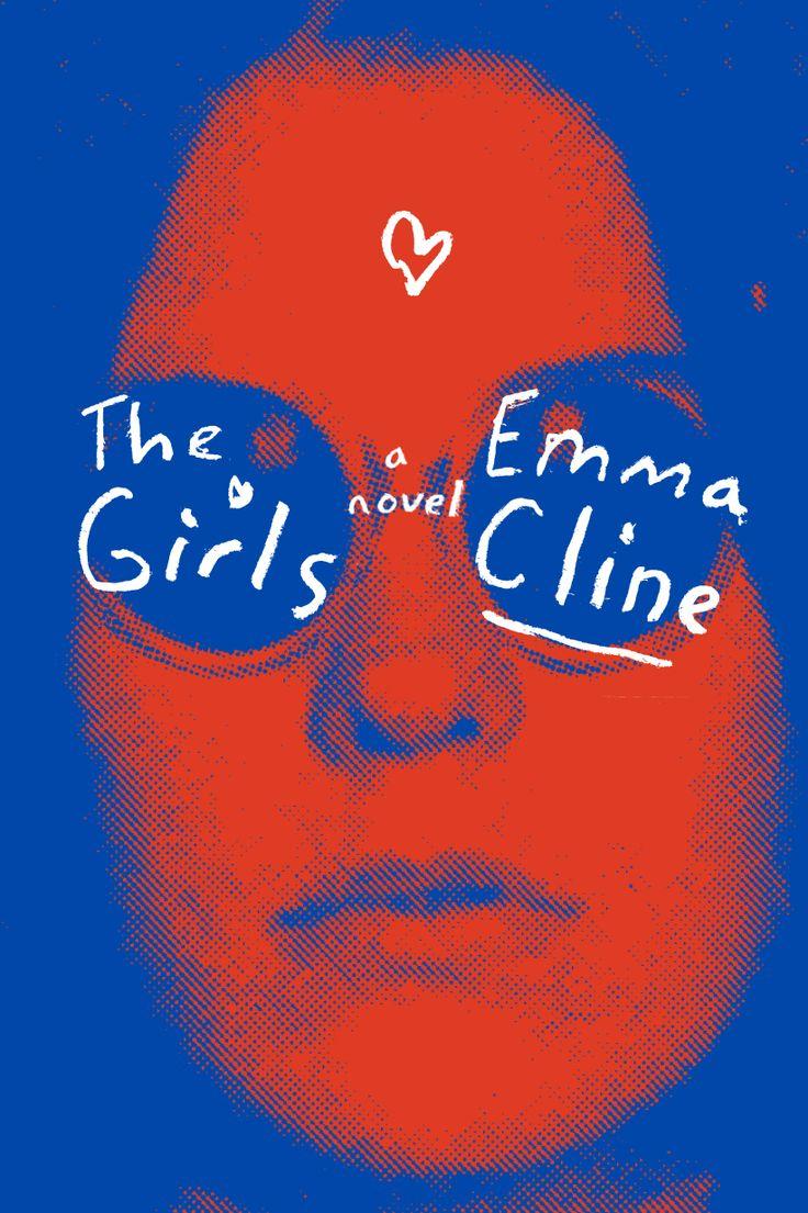 Emma Cline's debut novel, THE GIRLS (out June 14, 2016)