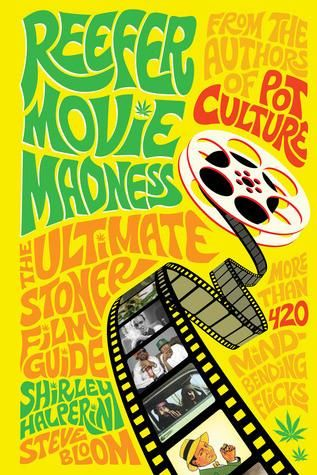 Shirley Halperin - Reefer Movie Madness: The Ultimate Stoner Film Guide $20