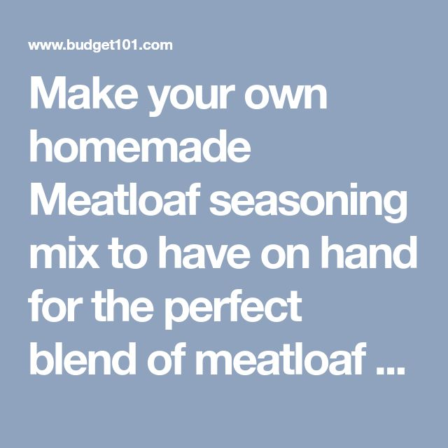 Make your own homemade Meatloaf seasoning mix to have on hand for the perfect blend of meatloaf spices that will put your moms meatloaf seasoning recipe to shame! This DIY meatloaf seasoning mix is perfect for preparing dinner fast during the busy workweek