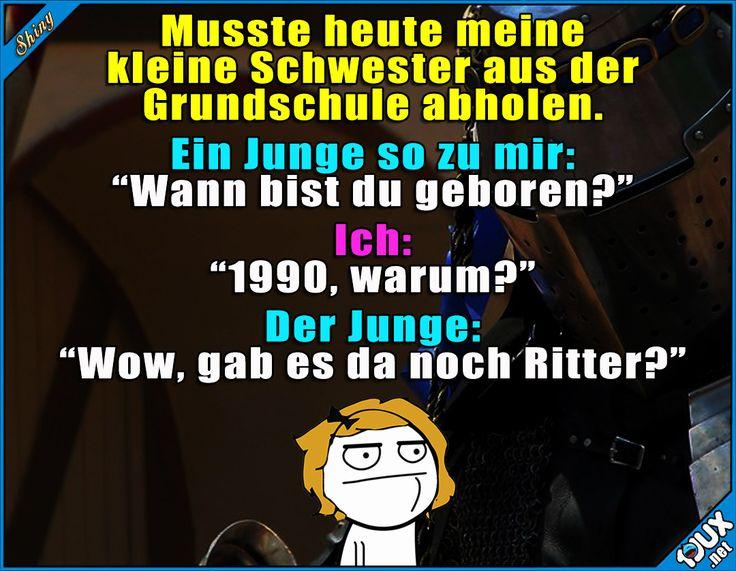 Seh ich schon so alt aus? x.x Lustige Sprüche / Lustige Bilder #Ritter #Ritterzeit #gemein #1jux #Sprüche #Jodel #lustig #fies