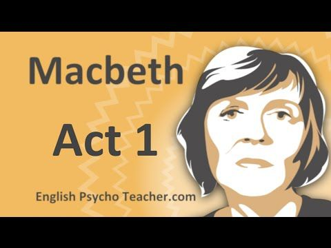 Macbeth Act 1 Summary Key Quotes & English subtitles perfect for review