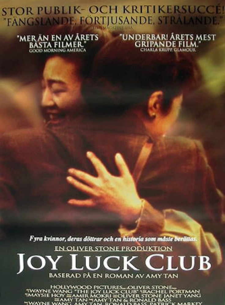 joy luck club film reflection Another difference between chan is missing and the joy luck club is the joy luck club had a lot of lifetime drama, daughters hating mothers and mother hating daughters a story concerned with people's feelings.