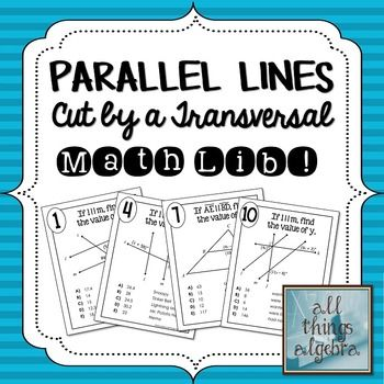 Parallel Lines Cut By A Transversal Math Lib Activity My Tpt