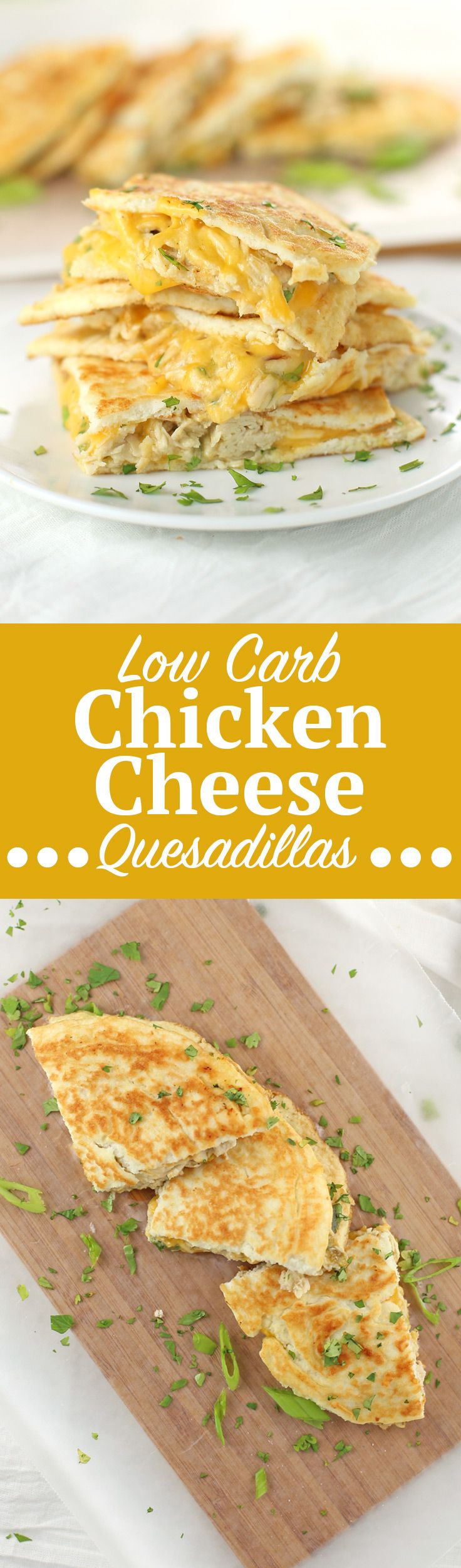 Low Carb Chicken and Cheese Quesadillas. Look out Cinco de Mayo, there's a new low carb quesadilla recipe in town! These Low Carb Chicken and Cheese Quesadillas are just 221 calories per serving and o (Chicken Recipes)