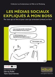 Livre : Les médias sociaux expliqués à mon boss !