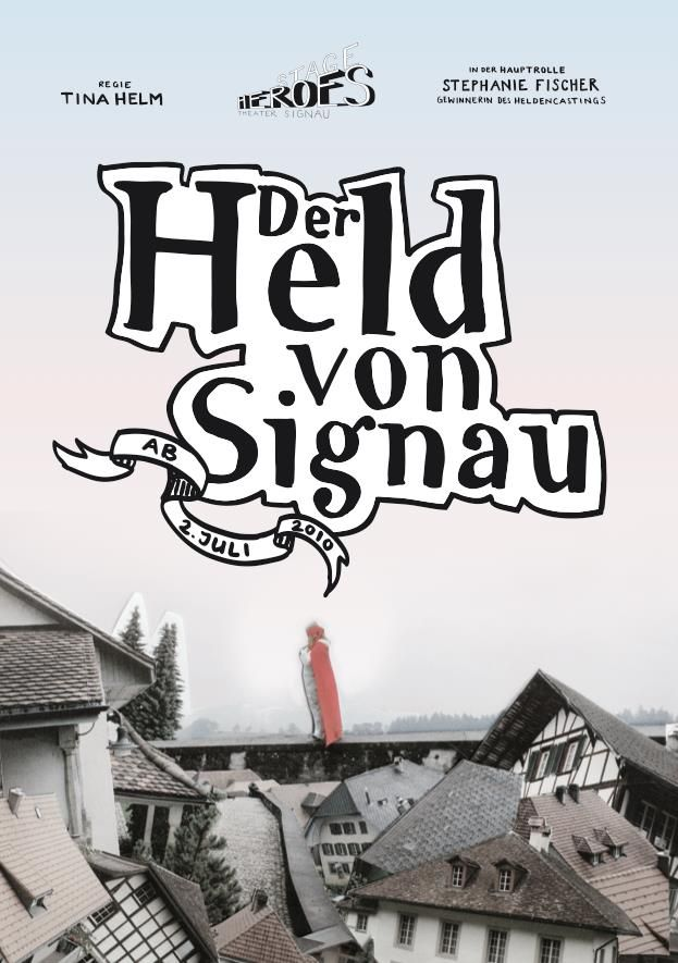 Poster. Der Held von Signau. Grafik Abschluss Arbeit. Nadine Furer