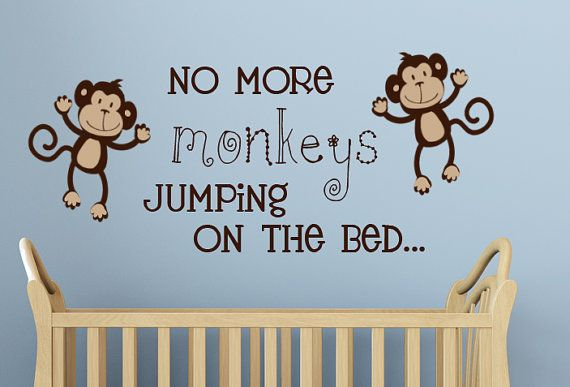 No more Monkeys Jumping on the Bed wall decal vinyl art sticker words cute kids room