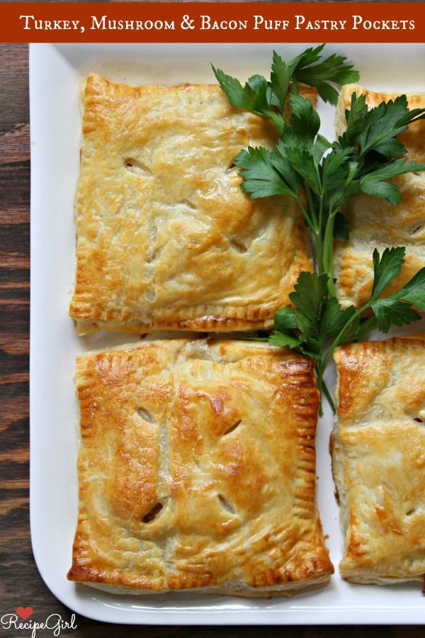 Yumm! A must try with left over turkey! ~~~~~~~~~~~~~~~~~~~~~~~~~~~~~~~~~~~``  Turkey, Mushroom and Bacon Puff Pastry Pockets | Recipe Girl
